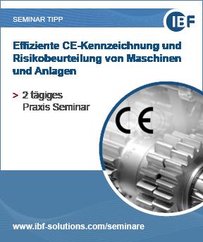 Seminar Effiziente CE-Kennzeichnung und Risikobeurteilung von Maschinen und Anlagen